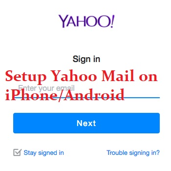 Setup Yahoo Mail Account on iPhone Android