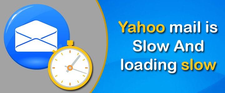 Yahoo mail slow