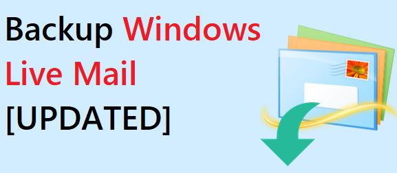 backup windows live mail