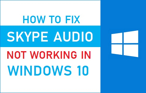 Skype audio windows 10