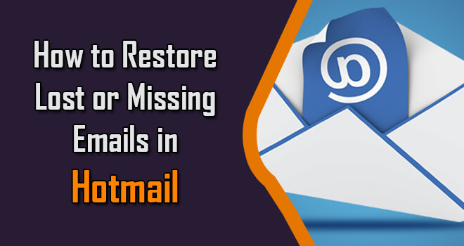 How-to-Restore-Lost-or-Missing-Emails-in-Hotmail