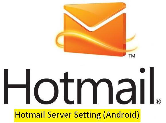 hotmail server setting android